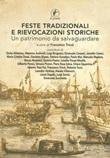 Feste tradizionali e rievocazioni storiche. Un patrimonio da salvaguardare Libro di