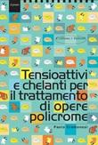 Tensioattivi e chelanti per il trattamento di opere policrome Libro di  Paolo Cremonesi