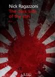 The dark side of the sun Ebook di  Nick Ragazzoni