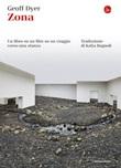 Zona. Un libro su un film su un viaggio verso una stanza Ebook di  Geoff Dyer