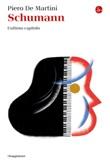 Schumann. L'ultimo capitolo Ebook di  Piero De Martini
