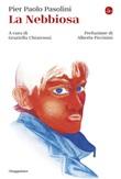 La nebbiosa Ebook di  Pier Paolo Pasolini
