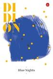 Blue nights Ebook di  Joan Didion
