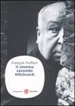 Il cinema secondo Hitchcock Libro di  François Truffaut