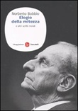Elogio della mitezza e altri scritti morali Libro di  Norberto Bobbio
