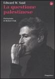 La questione palestinese Libro di  Edward W. Said