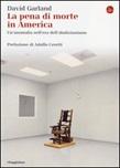 La pena di morte in America. Un'anomalia nell'era dell'abolizionismo