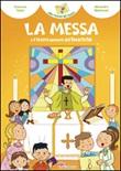La Messa e il tesoro nascosto dell'Eucaristia! Ediz. illustrata Libro di  Francesca Fabris