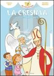 La cresima e il tesoro dello Spirito Santo! Libro di  Francesca Fabris
