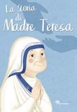 La storia di Madre Teresa. Ediz. illustrata Libro di  Francesca Fabris