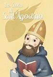 La storia di Sant'Agostino. Ediz. illustrata Libro di  Francesca Fabris