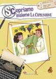 Scopriamo insieme la comunione Libro di  Antonella Pandini