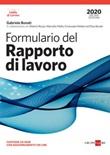 Formulario del rapporto di lavoro. Con aggiornamento. Con CD-ROM Libro di  Gabriele Bonati