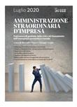 Amministrazione straordinaria d'impresa. Il processo di gestione della crisi e di risanamento nell'emergenza economica e sociale Ebook di
