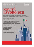 Novità lavoro 2021. Disciplina operativa di tutte le misure introdotte dai decreti Ristoro e dalla legge di bilancio 178/2020 Ebook di