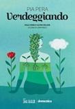 Verdeggiando. Male erbe e altre delizie Ebook di  Pia Pera