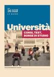 Università. Corsi, test, borse di studio Ebook di