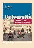 Università. Corsi, test, borse di studio Ebook di