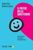 Il potere della gratitudine Ebook di  Andrea Vitali, Nicoletta Carbone