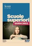 Scuole superiori. Guida 2021 Ebook di