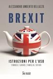 Brexit. Istruzioni per l'uso. Finanza lavoro famiglia affari Ebook di  Alessandro Umberto Belluzzo