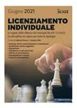 Licenziamento individuale. Le regole dello sblocco nel Sostegni bis (Dl. 73/2021). La disciplina in vigore per tutte le tipologie Ebook di