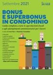 Bonus e superbonus in condominio. Guida completa a tutte le agevolazioni fiscali e agli adempimenti amministrativi per i lavori Ebook di