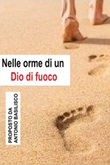 Nelle orme di un Dio di fuoco Ebook di  Antonio Basilisco