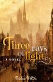 Three rays of light Ebook di  Nadia Veltri