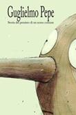 Storia del pensiero di un uomo comune Ebook di  Guglielmo Pepe