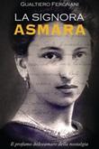 La signora Asmara Ebook di  Gualtiero Fergnani