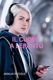 Il cuore a Lepanto Ebook di  Amalia Piccolo