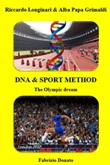 DNA & sport method Ebook di  Riccardo Longinari