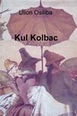 Kul Kolbac Ebook di Osiliba Ulion