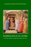 Maddalena e le altre. La Chiesa, le donne, i ministeri nel vissuto di una storia Ebook di