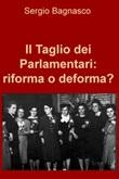 Il taglio dei parlamentari: riforma o deforma? Ebook di  Sergio Bagnasco