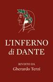 L' Inferno di Dante rivisto da Gherardo Terzi Ebook di  Gherardo Terzi
