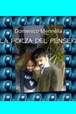 La forza del pensiero Ebook di  Domenico Mennella
