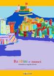 Bambini e musei. Cittadini a regola d'arte Ebook di  Luigi Filadoro