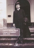 Paolo Spingardi. L'uomo e il soldato 1845-1918 Libro di  Andrea Saccoman
