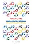 Generazione Joe Montana. Storie di football anni Ottanta Libro di  Roberto Gotta