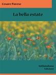 La bella estate Ebook di  Cesare Pavese, Cesare Pavese