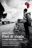 Fiori di strada. La tratta delle donne in Italia Ebook di  Alfonso Reccia, Alfonso Reccia