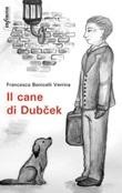 Il cane di Dub?ek Ebook di  Francesco Bonicelli Verrina, Francesco Bonicelli Verrina