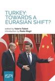 Turkey: towards a Eurasian shift? Libro di