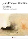 Schelling. Tra tempo ed eternità Ebook di  Jean-François Courtine