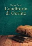L' auditorio di Görlitz Ebook di  Xavier Farré