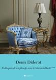Colloquio di un filosofo con la Marescialla di... Ebook di  Denis Diderot