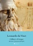 I diluvi e il tempo. Aforismi e frammenti filosofici Ebook di Leonardo da Vinci
