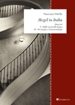 Hegel in Italia. Itinerari: Dalla storia alla logica. Tra logica e fenomenologia. Ediz. ampliata Ebook di  Vincenzo Vitiello